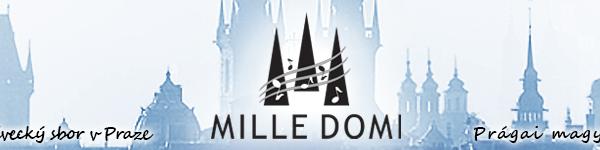 Prága / Mille Domi – jubileumi koncert