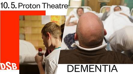 Brünn / Proton Színház – Dementia
